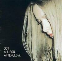 AFTERGLOW BY ALLISON DOT CD NEW SEALED
