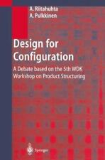 Design for Configuration : A Debate Based on the 5th WDK Workshop on Product...