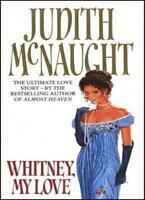 Whitney My Love,Judith McNaught
