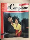 IL CAMPIONE RIVISTA DI SPORT E VARIETA' ANNO 2° N° 34 DEL 1956