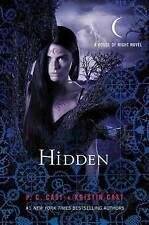 NEW Hidden: A House of Night Novel (House of Night Novels) by P. C. Cast