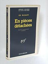 ED McBAIN - EN PIECES DETACHEES - SERIE NOIRE N°1396 - 1971