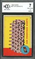 1963 topps #417 SAN FRANCISCO GIANTS TC team card BGS BCCG 7