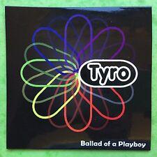 Tyro - Ballad Of A Playboy - 5 Piste - Pochette Carte - Promo CD (CBX342)