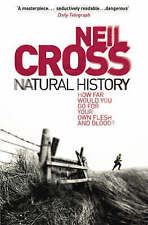Natural History by Neil Cross New Paperback Book