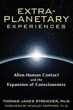 Excellent, Extra-Planetary Experiences: Alien-Human Contact and the Expansion of