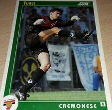 CARD SCORE 1993 CREMONESE TURCI CALCIO FOOTBALL SOCCER ALBUM