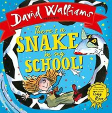 There's a Snake in My School By David Walliams, Tony Ross