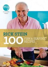 My Kitchen Table: 100 Fish and Seafood Recipes-Rick Stein