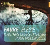 ELEGIE  CD NEW FAURE,GABRIEL/SAINT-SAENS,CAMILLE/LALO,EDOUARD