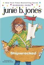 Junie B., First Grader: Shipwrecked: By Park, Barbara