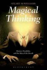 Magical Thinking: History, Possibility And The Idea Of The Occult: By Stuart ...