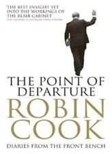 The Point of Departure: Diaries From the Front Bench,Robin Cook
