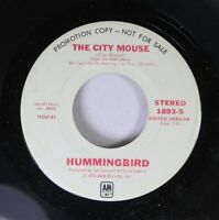 Soul Promo 45 Hummingbird - The City Mouse / The City Mouse On A&M Records