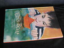 Ebi's Boat by Claire Saxby.   SIGNED by Illustrator Anne Spudvilas.  Hb  in MELB