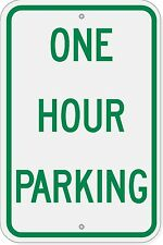 12x18 ONE HOUR PARKING 3M ENGINEER GRADE REFLECTIVE ALUMINUM SIGN