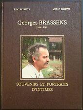 RARE Livre GEORGES BRASSENS 1921 - 1981 SOUVENIRS ET PORTRAITS D'INTIMES