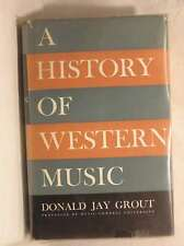 A history of western music, Grout, Donald Jay, Good Book