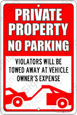 Private Property No Parking Violators Towed 8x12 Alum Sign Made in USA Rd/Bl/Wh