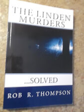 The Linden Murders : ... Solved by Rob Thompson (2013, Paperback) SIGNED