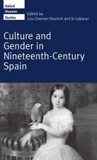 Culture and Gender in Nineteenth-Century Spain (Oxford Hispanic-ExLibrary