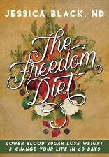 THE FREEDOM DIET - BLACK, JESSICA - NEW PAPERBACK BOOK