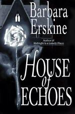 House of Echoes Hardcover w/DC by Barbara Erskine GOOD!