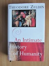 An Intimate History of Humanity by Theodore Zeldin (HB 1994) SIGNED 1ST + REVIEW
