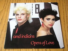 """AND INDIANS - OPERA OF LOVE  7"""" VINYL PS"""