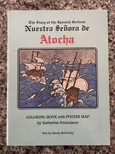 The Story Of The Spanish Galleon Nuestra Senora De Atocha by Katherine Admunson