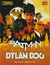 italian unique limited edition BATMAN DYLAN DOG RELAZIONI PERICOLOSE variant her