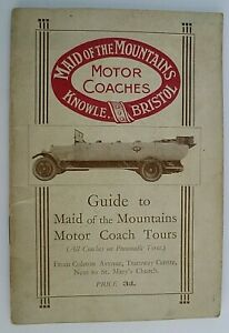MAID OF THE MOUNTAINS MOTOR COACHES ( KNOWLE BRISTOL) 1925 ~ TOURS BOOKLET
