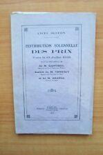LYCEE BUFFON DISTRIBUTION SOLENNELLE DES PRIX FAITE LE 13 JUILLET 1935