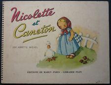 MICHEL ANNETTE - NICOLETTE ET CANETON - 1946 MARLY - ENFANTINA ILLUSTRÉ