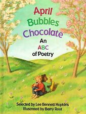 1994 April Bubbles Chocolate An ABC of Poetry selected by Lee Bennett Hopkins