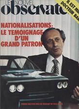 Le Nouvel Observateur   N°650   25 Avril Au 1 Mai 1977: Nationalisations : le te