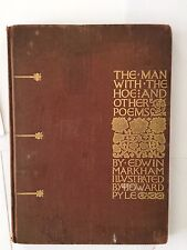 The Man with the Hoe and Other Poems FIRST EDITION 1900 Edwin Markham New York D