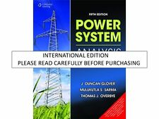 Power System Analysis and Design by Mulukutla S. Sarma, Thomas Overbye and J....