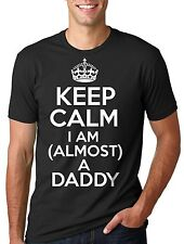 Keep calm I am almost a Daddy T-shirt new father New Dad Tee Shirt Daddy Dad Tee