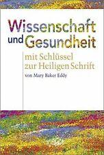 Wissenschaft und Gesundheit von Mary Baker Eddy   Buch   Zustand gut