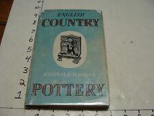 vintage book-English Country Pottery Reginald Haggar, 1950, 160pages