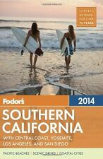 Fodors Southern California 2014: with Central Coast, Yosemite, Los Angeles, and