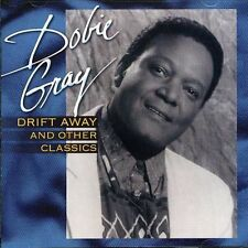 Drift Away & Other Classics - Dobie Gray (2004, CD NIEUW)