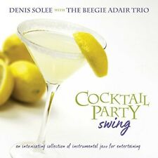 Denis Solee - Cocktail Party Swing [New CD]