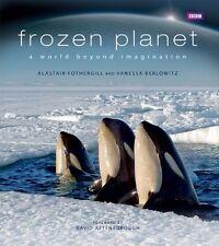 Frozen Planet,Alastair Fothergill, Vanessa Berlowitz