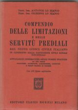 Lo Bianco Compendio delle limitazioni e delle servitù prediali Hoepli 1948