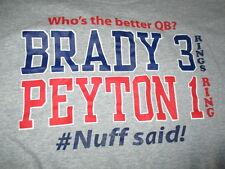 TOM BRADY Who's the better QB? NEW ENGLAND PATRIOTS Peyton Manning (XL) T-Shirt