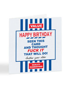 FUNNY RUDE BIRTHDAY CARD Adult Humour For Friend Men Women Male Female - A1014