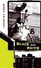Black and White (Speak) by Paul Volponi, Good Book