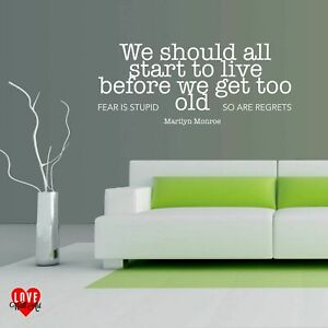 Marilyn Monroe We should all start to live quote vinyl wall art sticker